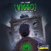Cover-Bild zu Robrahn, Mikkel: Viggo: A PietSmiet Story (Ungekürzt) (Audio Download)