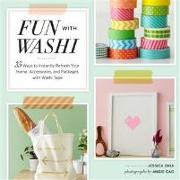 Cover-Bild zu Okui, Jessica: Fun With Washi! (eBook)