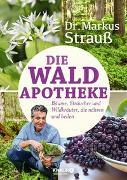 Cover-Bild zu Strauß, Markus: Die Wald-Apotheke