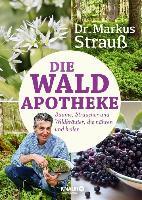 Cover-Bild zu Strauß, Markus: Die Wald-Apotheke (eBook)