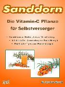Cover-Bild zu Strauß, Markus: Sanddorn. Die Vitamin-C Pflanze für Selbstversorger (eBook)
