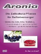 Cover-Bild zu Strauß, Markus: Aronia. Die Zellschutz-Pflanze für Selbstversorger (eBook)