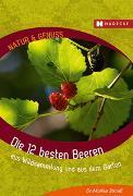 Cover-Bild zu Strauß, Markus: Die 12 besten Beeren