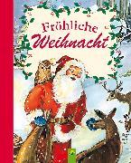 Cover-Bild zu Schwager & Steinlein Verlag (Hrsg.): Fröhliche Weihnacht (eBook)