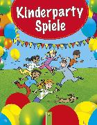 Cover-Bild zu Schwager & Steinlein Verlag (Hrsg.): Kinderpartyspiele (eBook)