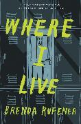Cover-Bild zu Rufener, Brenda: Where I Live
