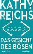 Cover-Bild zu Reichs, Kathy: Das Gesicht des Bösen
