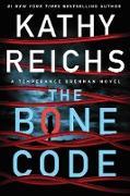 Cover-Bild zu Reichs, Kathy: The Bone Code (eBook)