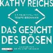 Cover-Bild zu Reichs, Kathy: Das Gesicht des Bösen (Audio Download)