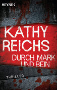 Cover-Bild zu Reichs, Kathy: Durch Mark und Bein