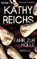 Cover-Bild zu Reichs, Kathy: Fahr zur Hölle
