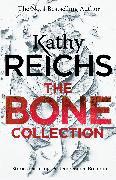 Cover-Bild zu Reichs, Kathy: The Bone Collection (eBook)