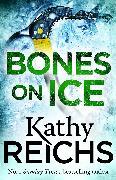 Cover-Bild zu Reichs, Kathy: Bones on Ice (eBook)