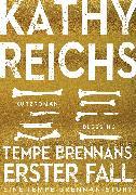 Cover-Bild zu Reichs, Kathy: Tempe Brennans erster Fall (4) (eBook)