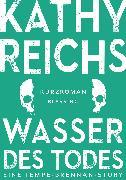 Cover-Bild zu Reichs, Kathy: Wasser des Todes (2) (eBook)