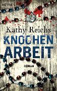 Cover-Bild zu Reichs, Kathy: Knochenarbeit (eBook)