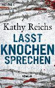 Cover-Bild zu Reichs, Kathy: Lasst Knochen sprechen (eBook)