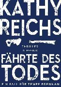 Cover-Bild zu Reichs, Kathy: Fährte des Todes (eBook)