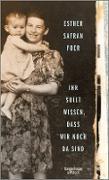 Cover-Bild zu Foer, Esther Safran: Ihr sollt wissen, dass wir noch da sind (eBook)