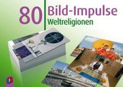 Cover-Bild zu Redaktionsteam Verlag an der Ruhr: 80 Bild-Impulse: Weltreligionen