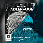 Cover-Bild zu Bigger, Leo: Adlerauge - Ein Hörbuch über Berufung, Vision und Fokussierung (ungekürzt) (Audio Download)