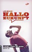 Cover-Bild zu Bigger, Leo: Hallo Zukunft (eBook)