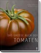 Cover-Bild zu Sprecher, Andres: Das grosse Buch der Tomaten