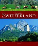 Cover-Bild zu Wolf, Jost: Fascinating Switzerland