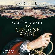Cover-Bild zu Cueni, Claude: Das große Spiel (Audio Download)