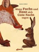 Cover-Bild zu Schärer, Kathrin: Wenn Fuchs und Hase sich Gute Nacht sagen