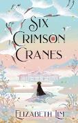 Cover-Bild zu Lim, Elizabeth: Six Crimson Cranes (eBook)