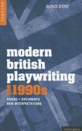 Cover-Bild zu Sierz, Aleks: Modern British Playwriting: The 1990's: Voices, Documents, New Interpretations