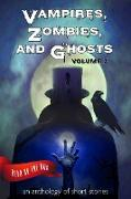 Cover-Bild zu Gienapp, Laurie Axinn: Vampires, Zombies and Ghosts, Volume 2 (eBook)