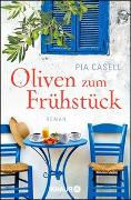 Cover-Bild zu Casell, Pia: Oliven zum Frühstück