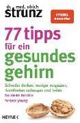 Cover-Bild zu Strunz, Ulrich: 77 Tipps für ein gesundes Gehirn