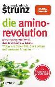 Cover-Bild zu Strunz, Ulrich: Die Amino-Revolution
