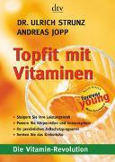 Cover-Bild zu Strunz, Ulrich: Topfit mit Vitaminen