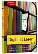 Cover-Bild zu Haas, Florian: Digitales Lesen - Kindle, Tolino & Co erklärt und beschrieben
