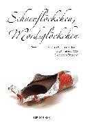 Cover-Bild zu Hähnel, Brigitte: Schneeflöckchen, Mordsglöckchen (eBook)