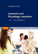 Cover-Bild zu Gehart, Rosemarie: Anatomie und Physiologie verstehen