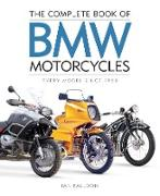 Cover-Bild zu Falloon, Ian: The Complete Book of BMW Motorcycles (eBook)