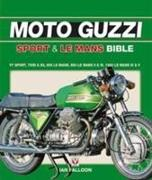 Cover-Bild zu Falloon, Ian: The Moto Guzzi Sport & Le Mans Bible
