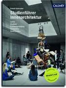 Cover-Bild zu Schricker, Rudolf: Studienführer Innenarchitektur