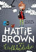 Cover-Bild zu Harcup, Claire: Hattie Brown und die Wolkendiebe