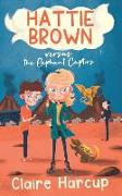 Cover-Bild zu Harcup, Claire: Hattie Brown versus the Elephant Captors