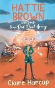 Cover-Bild zu Harcup, Claire: Hattie Brown versus the Red Dust Army