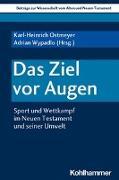 Cover-Bild zu Ostmeyer, Karl-Heinrich (Hrsg.): Das Ziel vor Augen