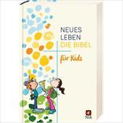 Cover-Bild zu Leben, Bibelausgaben-Neues: Neues Leben - Die Bibel für Kids