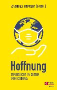 Cover-Bild zu Boppart, Andreas (Hrsg.): Hoffnung (eBook)
