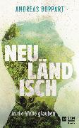 Cover-Bild zu Boppart, Andreas: Neuländisch (eBook)